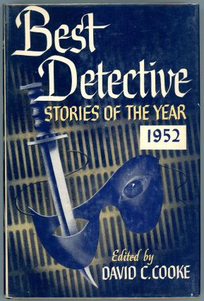 BEST DETECTIVE STORIES OF THE YEAR 1952. David C. Cooke