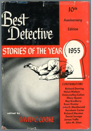 BEST DETECTIVE STORIES OF THE YEAR 1955. Ray Bradbury, David C. Cooke