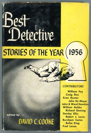 BEST DETECTIVE STORIES OF THE YEAR 1956. David C. Cooke