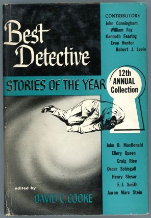 BEST DETECTIVE STORIES OF THE YEAR: 12th ANNUAL COLLECTION. David C. Cooke