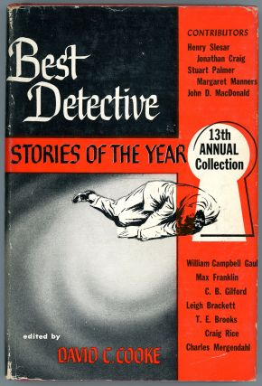 BEST DETECTIVE STORIES OF THE YEAR: 13th ANNUAL COLLECTION. David C. Cooke