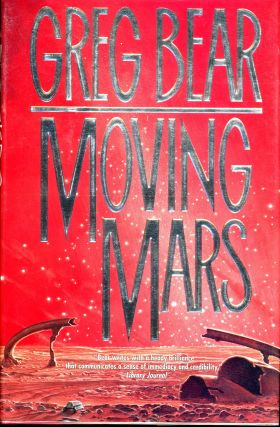 MOVING MARS. Greg Bear