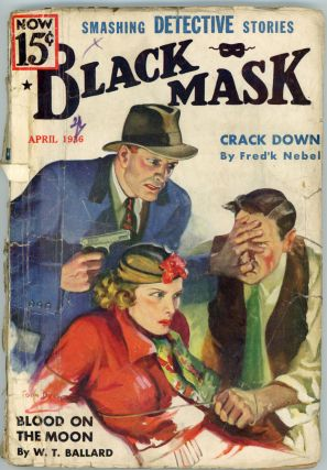 BLACK MASK. 1936. . Joseph T. Shaw BLACK MASK. April, No. 2 Volume 19