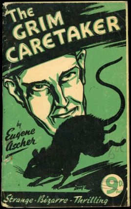 THE GRIM CARETAKER. Eugene Ascher, Harold Ernest Kelly