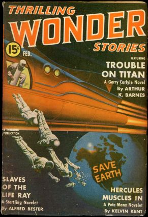 THRILLING WONDER STORIES. THRILLING WONDER STORIES. February 1941, No. 2 Volume 19