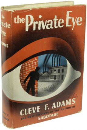 THE PRIVATE EYE. Cleve Adams, ranklin