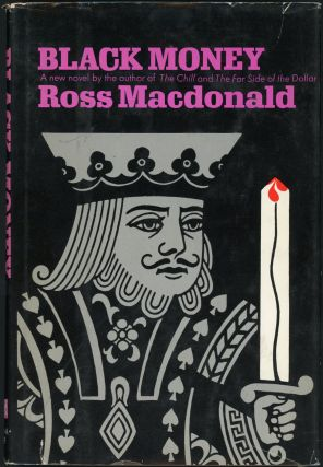 "BLACK MONEY. Kenneth Millar, ""Ross Macdonald."""