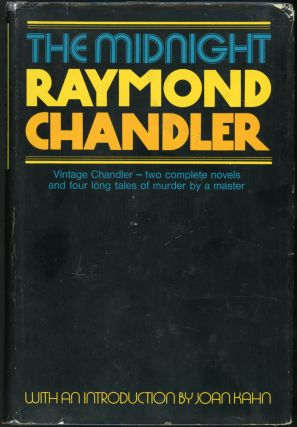 THE MIDNIGHT RAYMOND CHANDLER. Raymond Chandler