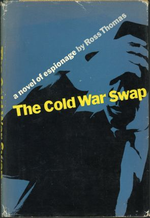 THE COLD WAR SWAP. Ross Thomas