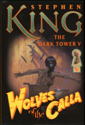 THE DARK TOWER V: WOLVES OF THE CALLA. Stephen King