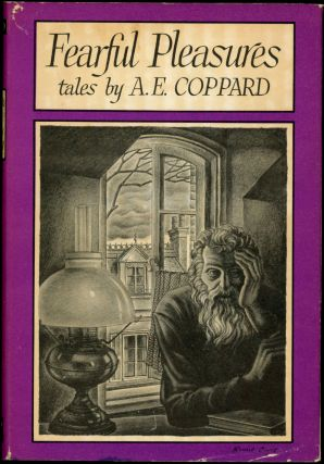 FEARFUL PLEASURES. Coppard, lfred, dgar