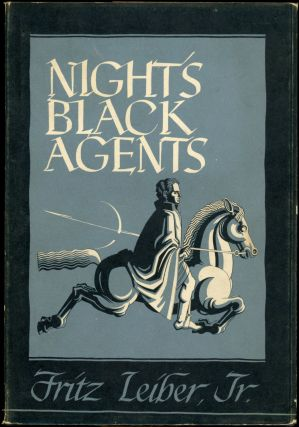 NIGHT'S BLACK AGENTS. Fritz Leiber