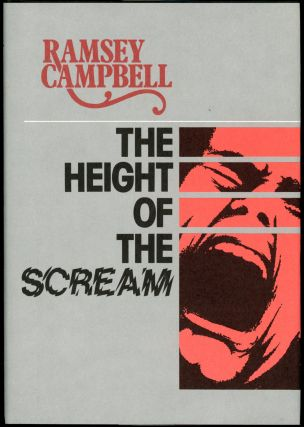 HEIGHT OF THE SCREAM. Ramsey Campbell
