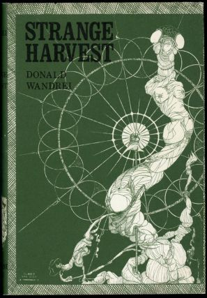 STRANGE HARVEST. Donald Wandrei