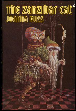 THE ZANZIBAR CAT. Joanna Russ