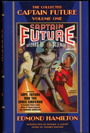 THE COLLECTED CAPTAIN FUTURE, WIZARD OF SCIENCE: VOLUME ONE. Edmond Hamilton