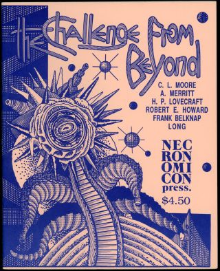 THE CHALLENGE FROM BEYOND. L. Moore, Harl Vincent, Edward E. Smith, Donald Wandrei, Stanley G....