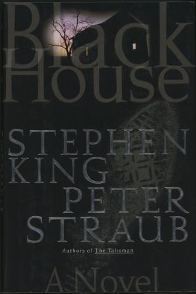 BLACK HOUSE. Stephen King, Peter Straub