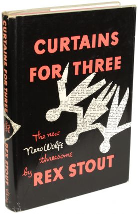 CURTAINS FOR THREE: A NERO WOLFE THREESOME. Rex Stout