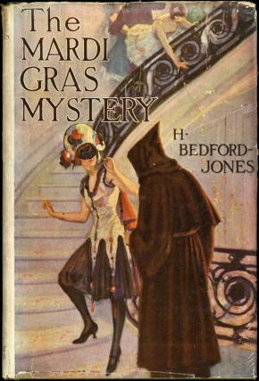 THE MARDI GRAS MYSTERY. Bedford-Jones, enry James O'Brien