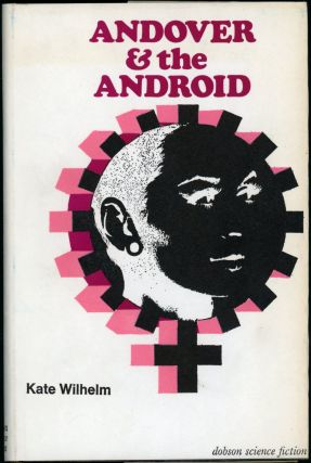 ANDOVER AND THE ANDROID. Kate Wilhelm