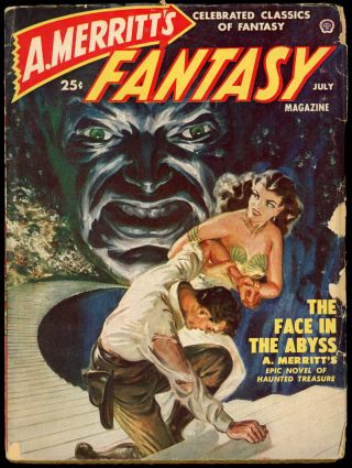 A. MERRITT'S FANTASY MAGAZINE. A. MERRITT'S FANTASY MAGAZINE. July 1950, No. 4 Volume 1