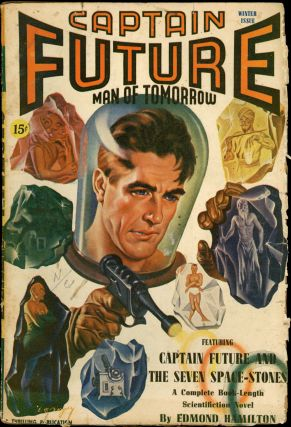 CAPTAIN FUTURE. CAPTAIN FUTURE. Winter 1941, No. 2 Volume 2, Edmond Hamilton