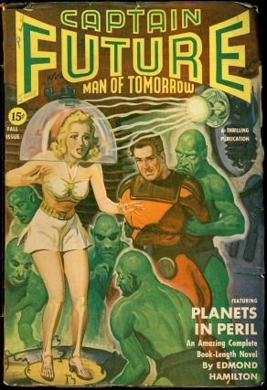 CAPTAIN FUTURE. CAPTAIN FUTURE. Fall 1942, No. 3 Volume 4, Edmond Hamilton