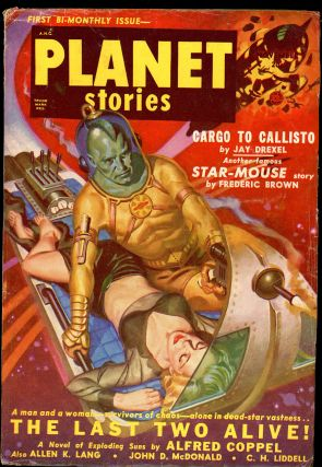 PLANET STORIES. Ed PLANET STORIES. November 1950. . Jerome Bixby, No. 9 Volume 4