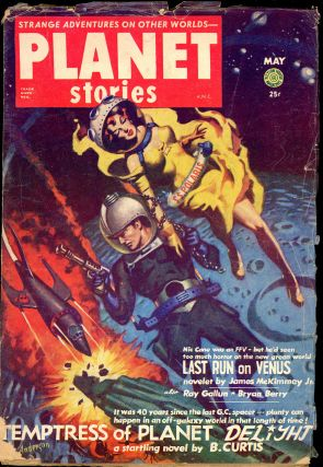 PLANET STORIES. PHILIP K. DICK, ed PLANET STORIES. May 1953. . Jack O'Sullivan, Number 12 Volume 5
