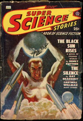 SUPER SCIENCE STORIES. RAY BRADBURY, ed SUPER SCIENCE STORIES. January 1949. . Ejler Jakobssen,...