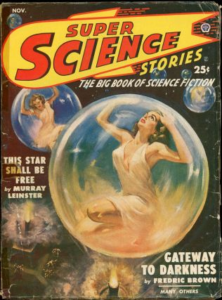 SUPER SCIENCE STORIES. RAY BRADBURY, ed SUPER SCIENCE STORIES. November 1949. . Ejler Jakobssen,...