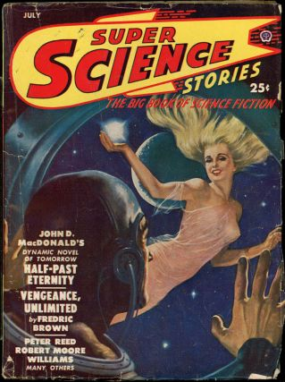 SUPER SCIENCE STORIES. ed SUPER SCIENCE STORIES. July 1950. . Ejler Jakobssen, Number 1 Volume 7