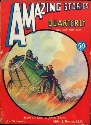 AMAZING STORIES QUARTERLY. ed AMAZING STORIES QUARTERLY. Fall 1931. . T. O'Conor Sloane, Number 4...