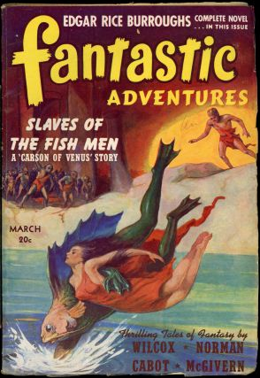 FANTASTIC ADVENTURES. Edgar Rice Burroughs, FANTASTIC ADVENTURES. March 1941. ., B. G. Davis, No....
