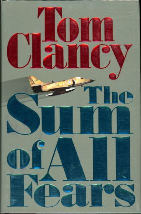 THE SUM OF ALL FEARS. Tom Clancy
