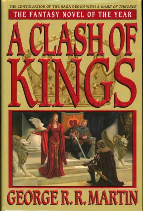 A CLASH OF KINGS. George R. R. Martin