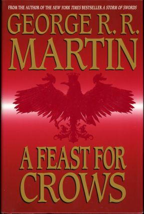 A FEAST FOR CROWS. George R. R. Martin