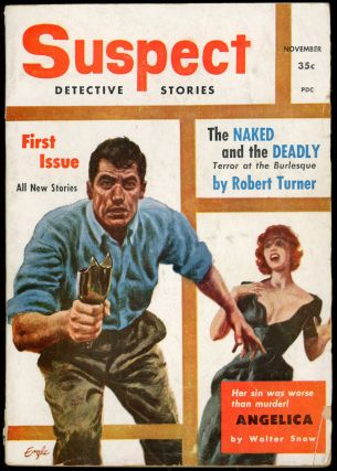 SUSPECT DETECTIVE STORIES. SUSPECT DETECTIVE STORIES. November 1955. . Larry T. Shaw, Number 1...