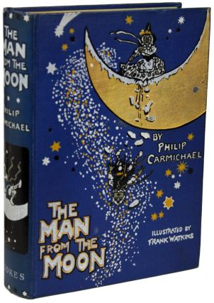 THE MAN FROM THE MOON. Philip Carmichael