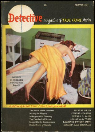 DETECTIVE: THE MAGAZINE OF TRUE CRIME STORIES. DETECTIVE: THE MAGAZINE OF TRUE CRIME STORIES....