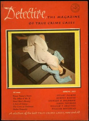 DETECTIVE: THE MAGAZINE OF TRUE CRIME STORIES.