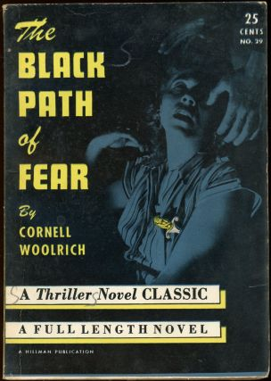 THE BLACK PATH OF FEAR. Cornell Woolrich