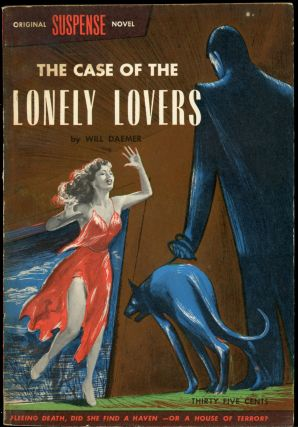 THE CASE OF THE LONELY LOVERS. pseudonym for Robert Wade, aka Wade Miller Bill Miller