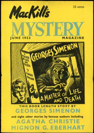 MACKILL'S MYSTERY MAGAZINE [U.S. ISSUE]. MACKILL'S MYSTERY MAGAZINE . June 1953, Number 3 Volume...