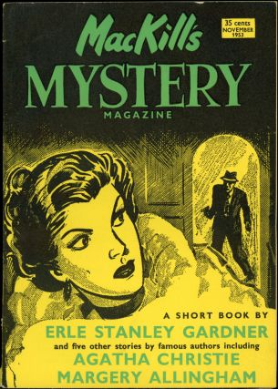 MACKILL'S MYSTERY MAGAZINE [U.S. ISSUE]. MACKILL'S MYSTERY MAGAZINE . November 1953, Number 1...