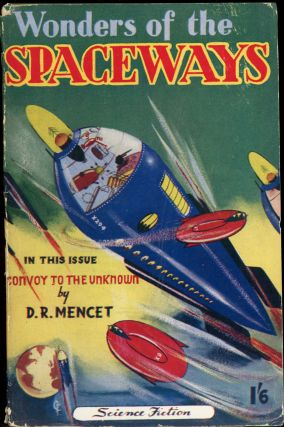 WONDERS OF THE SPACEWAYS. Michael Nahum, Sol Assael, 1951 February, No. 1