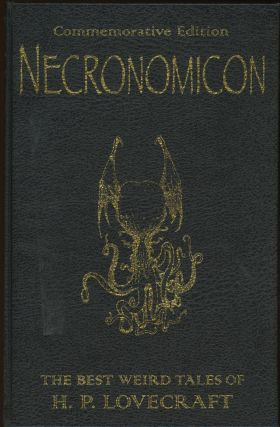 NECRONOMICON: THE BEST WEIRD TALES OF H. P. LOVECRAFT...edited by Stephen Jones. Lovecraft,...