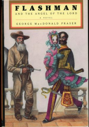 FLASHMAN AND THE ANGEL OF THE LORD. George MacDonald Fraser