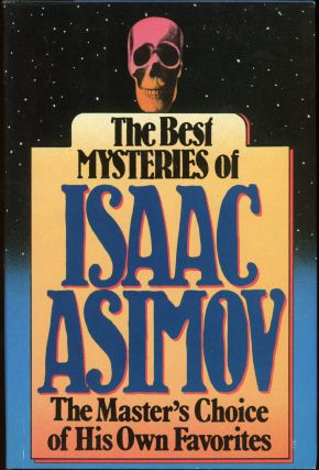 THE BEST MYSTERIES OF ISAAC ASIMOV. Isaac Asimov